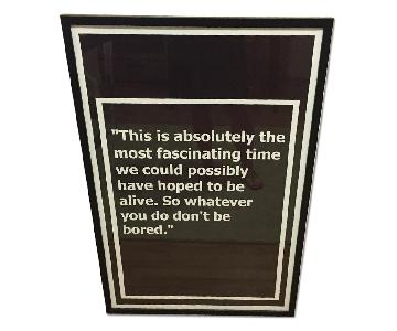 B&W Quote Poster - Professionally Framed