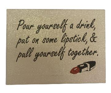 Wall Art- Pull Yourself Together