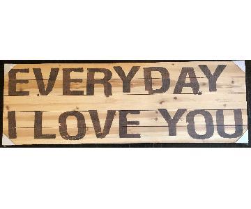 Parvez Taj - Every Day I Love You Wood Wall Piece