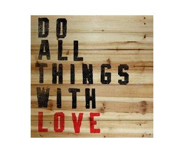 Marmont Hill - Do All Things with Love